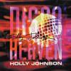 Holly Johnson Disco Heaven Glovibes rmx Radio Version