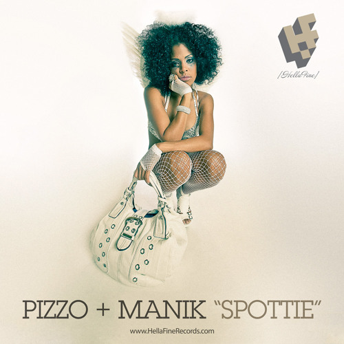 "Pizzo + Manik - ""Spottie (Hellafine Bootleg Mix)"" - ORIGINAL MIX ON BEATPORT & ITUNES NOW"