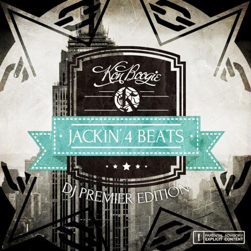Kon Boogie - Jackin' 4 Beats (DJ PREMIER)