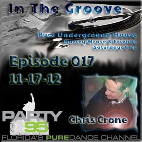 DJ Chris Crone - In The Groove - #17