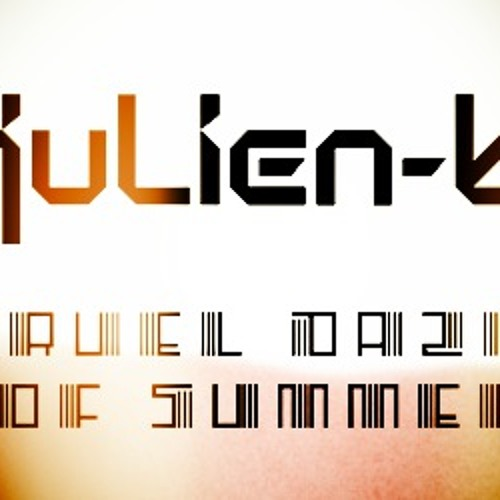 Julien-K  - Cruel Daze Of Summer (LB remix)