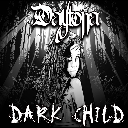 """Dark Child"" by Daytona"