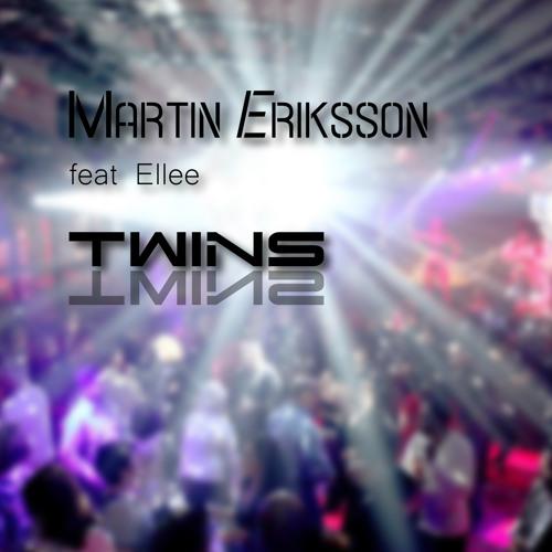 Martin Eriksson feat. Ellee - Twins