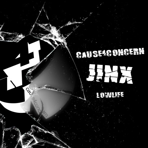 Cause4Concern - Jinx (Clip) - AVAILABLE NOW!!