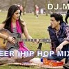 HEER (JAB TAK HAI JAAN) DJ MTY