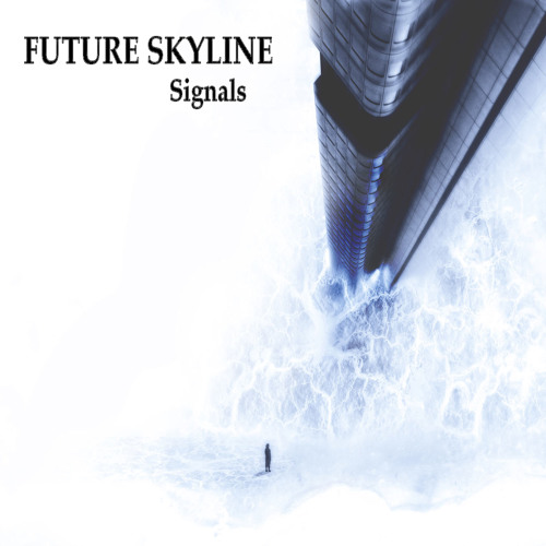 Future Skyline - Signals