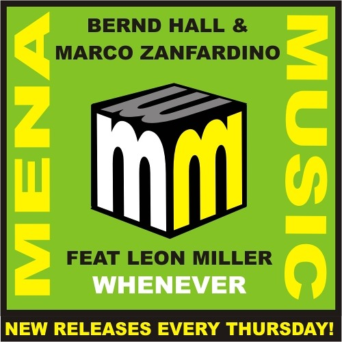 Bernd Hall & Marco Zanfardino - Whenever feat. Leon Miller (The Remixes)