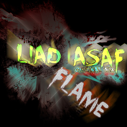 Liad Asaf - Flame (Original Mix)