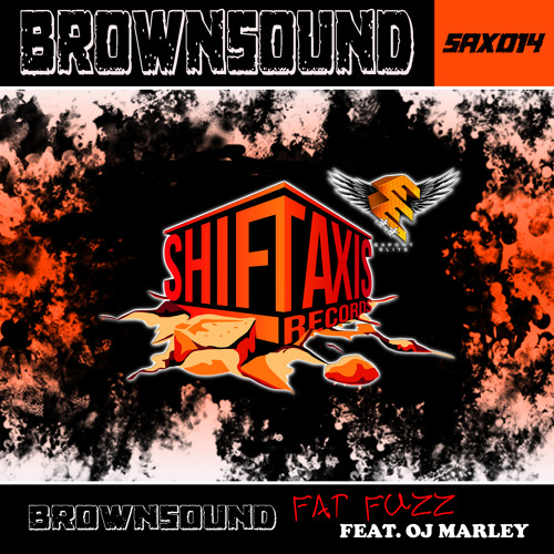 Brownsound - Fat fuzz feat. OJ Marley (PUNKED! REMIX) # OUT NOW