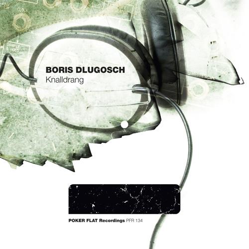 Boris Dlugosch - Knalldrang (SHOW-B Remix)