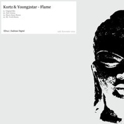 Kurtz & Youngs2ar - Flame (Mr.Fresh LTC Remix)