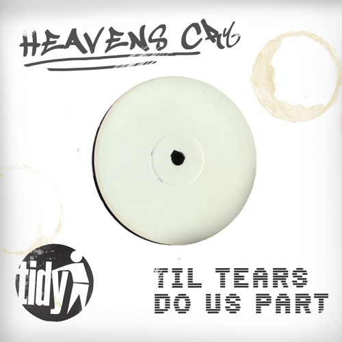 Heavens Cry - Til Tears Do Us Part (Lamin8ers Remix)