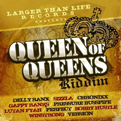 Queen Of Queens Riddim Ifficial MegaMix