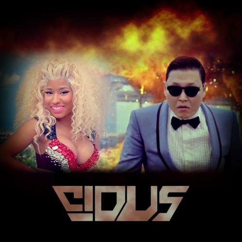 Psy VS Nicki Minaj - Pound The Alarm With Gangnam Style (Cidus Mashup) **FREE DOWNLOAD**