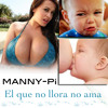 Manny Pi El Que No Llora No Ama @JoseMambo @CongueroRD