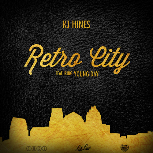 KJ Hines - Retro City Ft Young Day (Explicit)