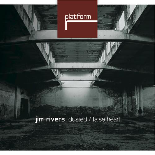 Jim Rivers -False Heart (Platform) CLIP