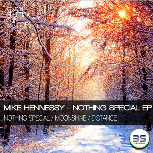 Mike Hennessy - Nothing Special (Preview)