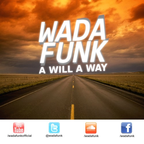 Wadafunk - A Will A Way (Instrumental)