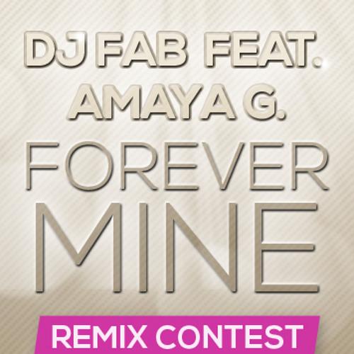 DJ Fab Feat. Amaya G. - Forever Mine (Cidus Remix) **FREE DOWNLOAD**
