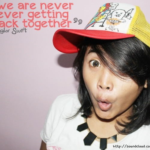 We Are Never Ever Getting Back Together - Taylor Swift (Cover)