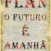 Pregão FLAN - Idade da pedra (e do bastão)