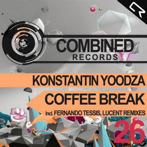 Konstantin Yoodza - Coffee Break (Fernando Tessis Remix) [Combined Records]
