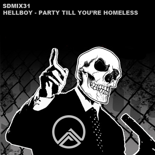SDmix31 - hellboy - party till you're homeless