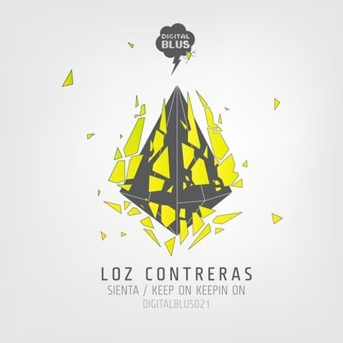 Loz Contreras - Keep On Keepin' On - OUT NOW