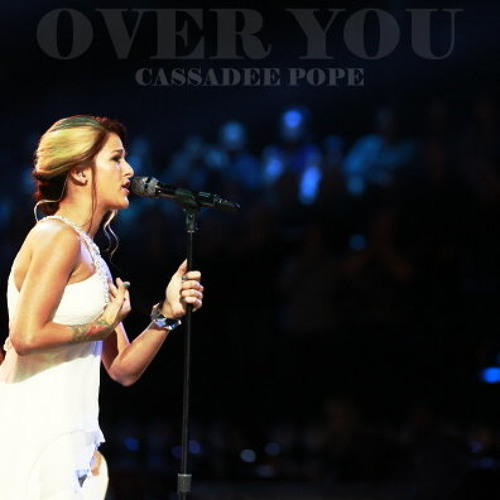 Cassadee Pope - Over You (Live)