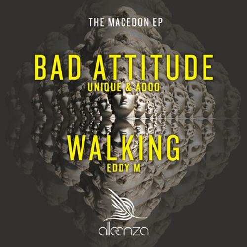 Adoo,Unique (CRO) - Bad Attitude - Alleanza