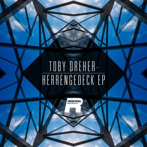 RSP DIGI 118 - TOBY DREHER - HERRENGEDECK EP - SNIPPETS
