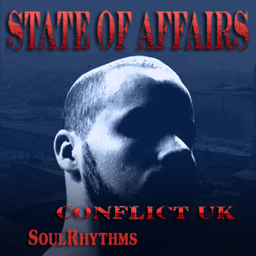 State Of Affairs- Conflict Remix Edition (Prod Beatlab.co)