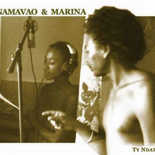 NAMAVAO & MARINA - Ty Ndaty (Marina Razanasoa-Albert Pierrot)