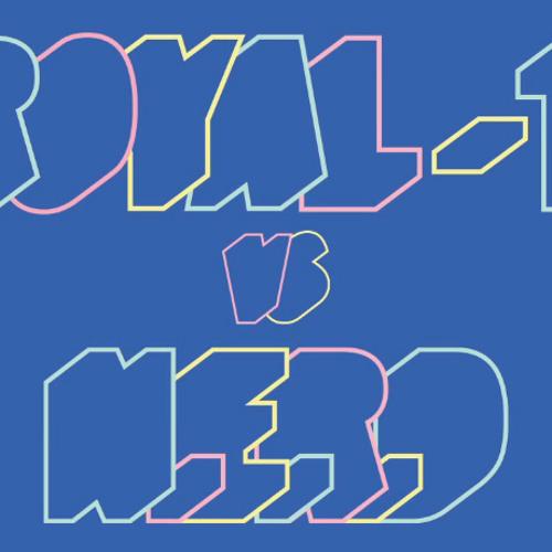Royal-T x N*E*R*D - Trapdance (Free Download)