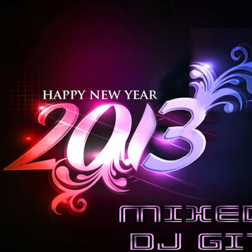 Welcome to 2013 (Happy New Year Mix) Official Mix by DJ Gizoni