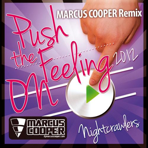 PUSH THE FEELING ON (Marcus Cooper 2012 remix)