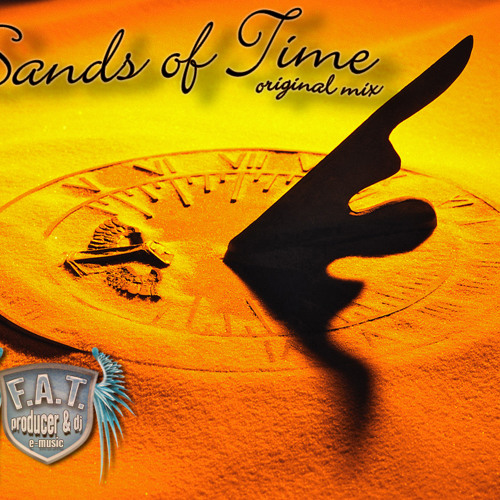 Dj F.A.T. Sands of Time (original mix)