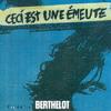 03 - Frédéric Berthelot - Ceci Est Une Émeute