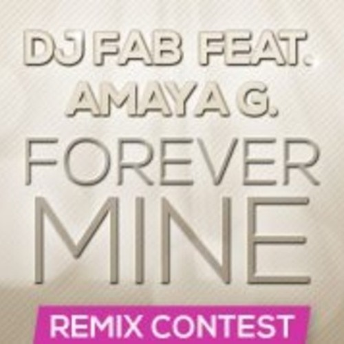 DJ Fab feat. Amaya G. - Forever Mine ( Jack-B Tribal Mix )