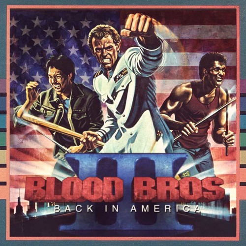 Blood Bros III  Back In America
