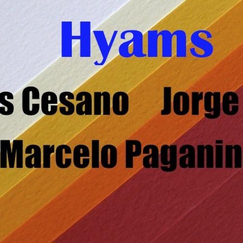 Hyams - Carlos cesano Jorge iribas & Marcelo Paganini