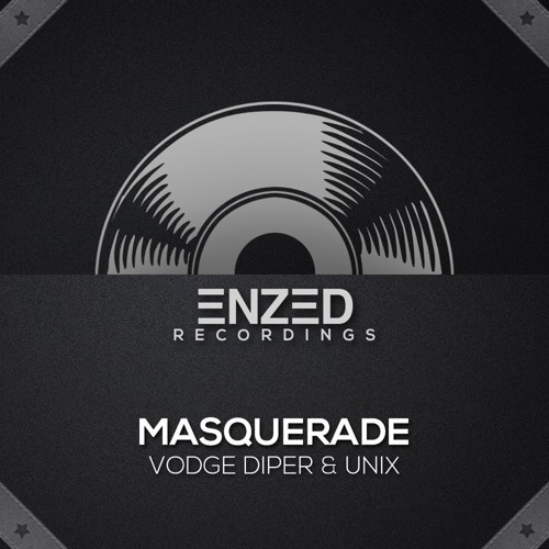 Vodge Diper & Unix - Masquerade PREVIEW // Out 26th Nov. '12