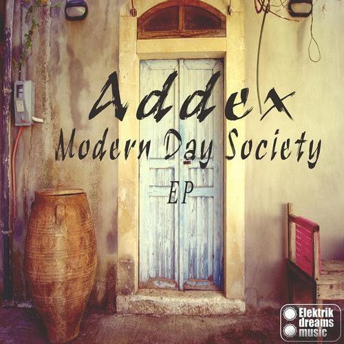Addex - Modern Day Society (Original Mix) preview
