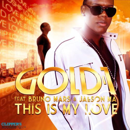 Gold 1 feat. Bruno Mars & Jaeson Ma - This Is My Love(House South Brothers Remix)