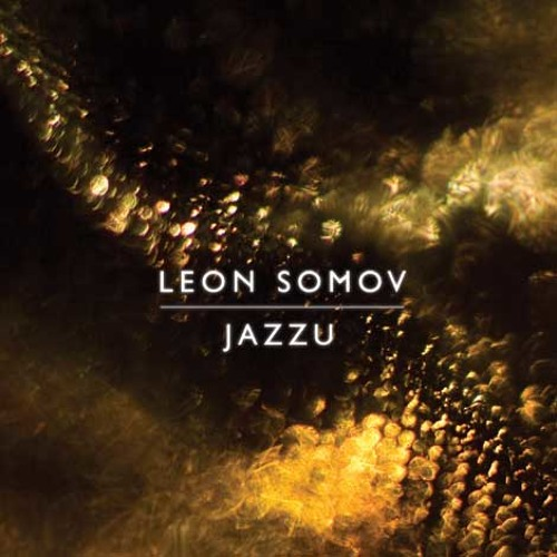Leon Somov & Jazzu - Song About Love