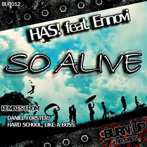 HAS! feat. Ennovi - So Alive EP [BUR012]