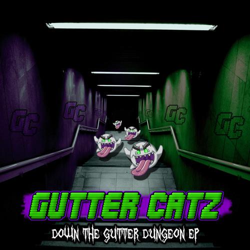 Gutter Catz - Deathbringer (Down The Gutter Dungeon EP) [FREE DOWNLOAD]