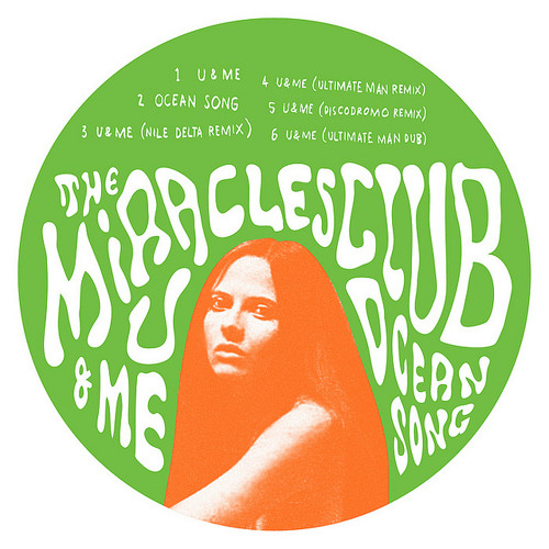 The Miracles Club - U&Me (Discodromo remix)