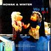 Michael Nowak & Markus Winter - We R 1 (Original)
